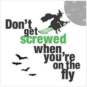 "Halloween Label ""Don't get screwed when you're on the fly"""